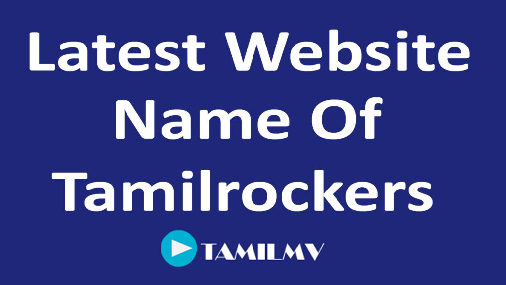 Latest Tamilrockers Website Link Domain Extension